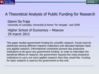 A Theoretical Analysis of Public Funding for Research