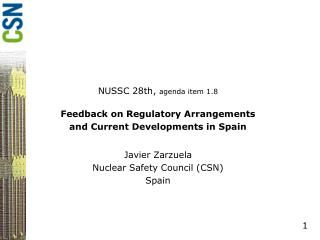 NUSSC 28th,  agenda item 1.8 Feedback on Regulatory Arrangements