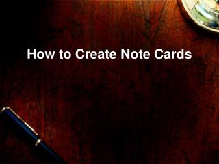 How to Create Note Cards