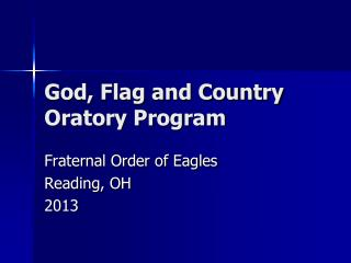 God, Flag and Country Oratory Program