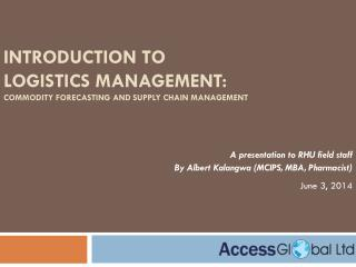 Introduction to logistics management:  Commodity Forecasting and Supply Chain Management