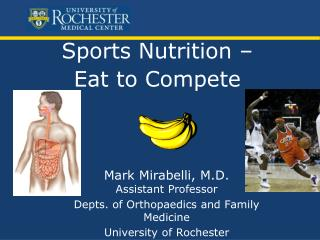 Sports Nutrition –        Eat to Compete