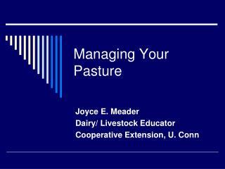 Managing Your Pasture