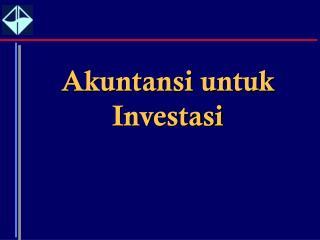 Akuntansi untuk Investasi