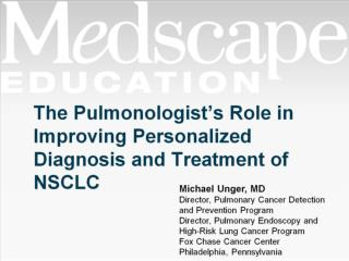 The Pulmonologist's Role in Improving Personalized Diagnosis and Treatment of NSCLC