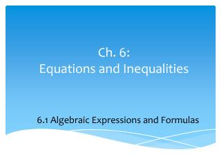 Ch. 6:  Equations and Inequalities