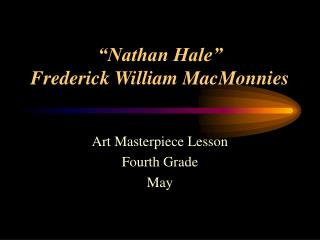 """""""Nathan Hale"""" Frederick William MacMonnies"""