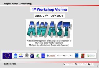 1 st  Workshop  Vienna