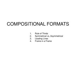 COMPOSITIONAL FORMATS