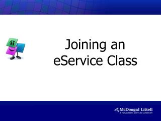 Joining an  eService Class