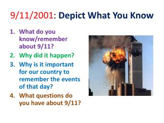 9/11/2001 :  Depict What You Know