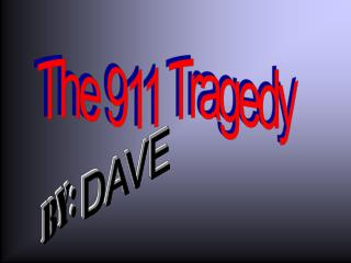 The 911 Tragedy