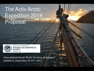 The Activ Arctic Expedition 2014 Proposal