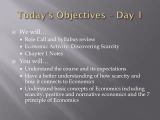 Today's Objectives – Day 1