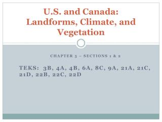 U.S. and Canada: Landforms, Climate, and Vegetation