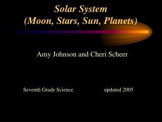 Solar System (Moon, Stars, Sun, Planets)