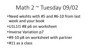 Math 2 ~  Tuesday 09/02