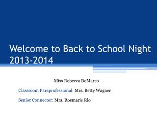 Welcome to Back to School Night  2013-2014