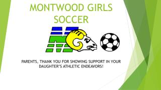 MONTWOOD GIRLS SOCCER