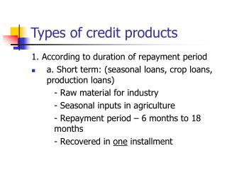 Types of credit products