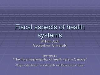 Fiscal aspects of health systems