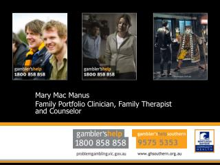 Mary Mac Manus Family Portfolio Clinician, Family Therapist and Counselor