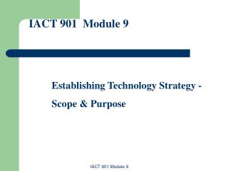 IACT 901  Module 9