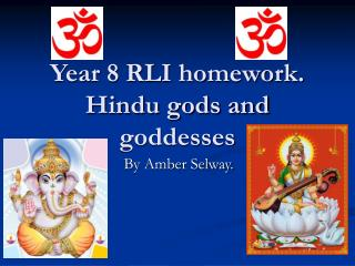 Year 8 RLI homework. Hindu gods and goddesses
