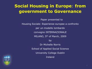 Social Housing in Europe :  from government to Governance