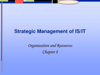 Strategic Management of IS/IT