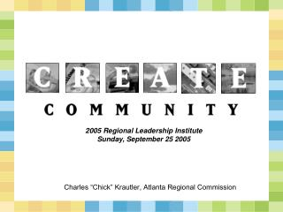 "Charles ""Chick"" Krautler, Atlanta Regional Commission"