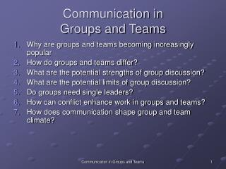 Communication in  Groups and Teams
