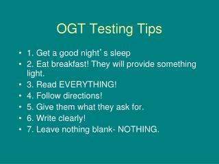 OGT Testing Tips
