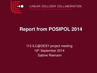 Report from POSIPOL  2014