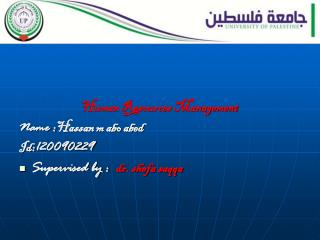 Human Resources Management Name : Hassan m abo abed Id :120090229
