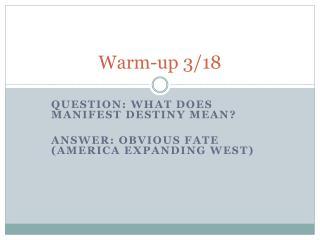 Warm-up 3/18