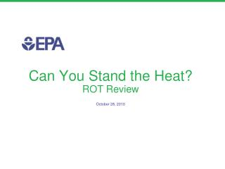 Can You Stand the Heat? ROT Review