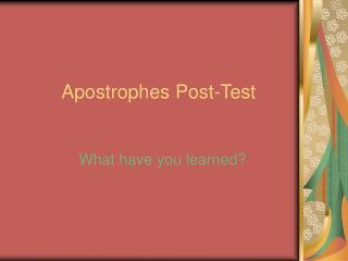 Apostrophes Post-Test