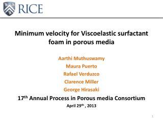 Minimum velocity for Viscoelastic surfactant foam in porous media