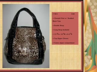 # 921                         $40  Cheetah Print w/ Studded    Black Trim  Double Strap