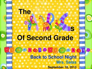 Back to School Night  Mrs. Salas September 18, 2013