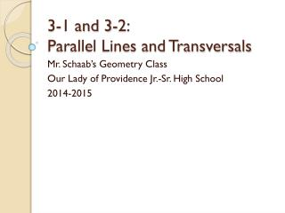 3-1 and 3-2:  Parallel Lines and Transversals