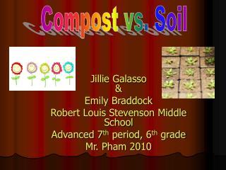 Jillie Galasso  & Emily Braddock Robert Louis Stevenson Middle School