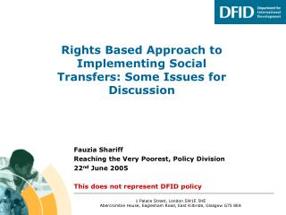 Rights Based Approach to Implementing Social Transfers: Some Issues for Discussion