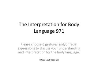 The Interpretation for Body Language 971