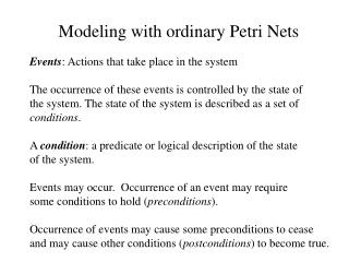 Modeling with ordinary Petri Nets