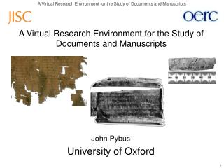 A Virtual Research Environment for the Study of Documents and Manuscripts