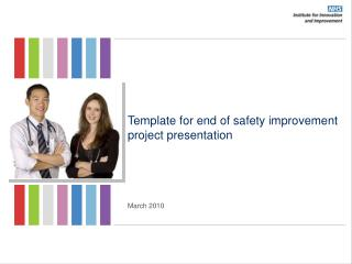 Template for end of safety improvement project presentation