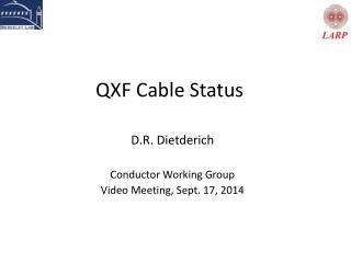 QXF Cable Status
