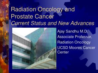 Radiation Oncology and Prostate Cancer Current Status and New Advances